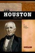 Sam Houston by Susan R. Gregson