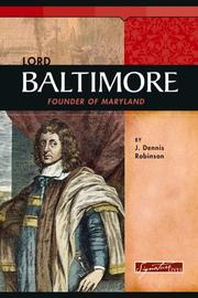 Lord Baltimore by J. Dennis Robinson
