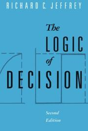 The logic of decision by Richard C. Jeffrey