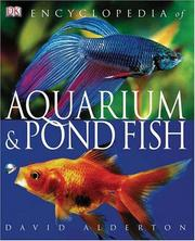 Encyclopedia of aquarium & pond fish by David Alderton