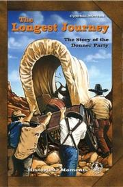 Longest Journey: The Story of the Donner Party (Cover-to-Cover Chapter Books: Settling the West) PDF