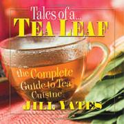 Tales of a tea leaf by Jill Yates