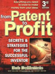From patent to profit by Bob DeMatteis