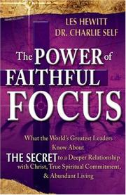 The Power of Faithful Focus by Charles Self