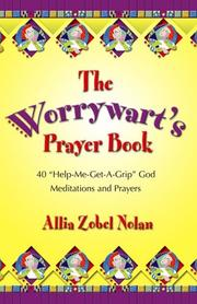 The Worrywart's Prayer Book by Allia Zobel Nolan