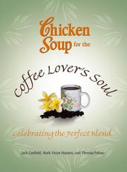 Chicken Soup for the Coffee Lover's Soul PDF