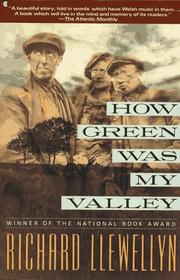 How green was my valley by Llewellyn, Richard.