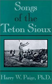 Songs of the Teton Sioux by Harry W. Paige