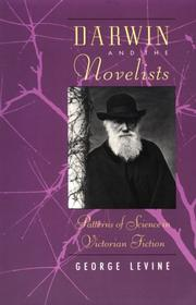 Darwin and the novelists by George Levine