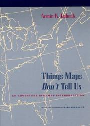 Things maps don't tell us by A. K. Lobeck