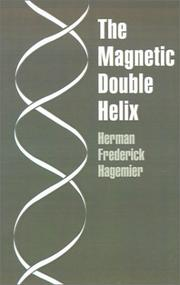 The Magnetic Double Helix, III PDF