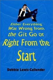 Either Everything Was Wrong from the Git Go or Right From the Start PDF