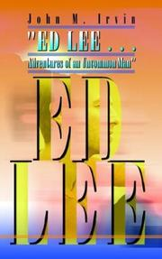 ED LEE . . . Adventures of an Uncommon Man