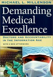 Demanding Medical Excellence by Michael L. Millenson
