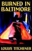 Burned in Baltimore PDF