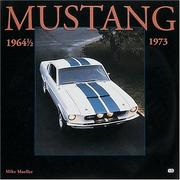 Mustang, 1964 1/2-1973 by Mike Mueller