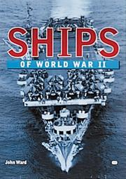 Ships of World War II by John Ward