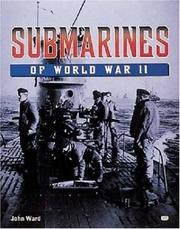 Submarines of World War II by John Ward