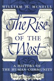 The rise of the West by William Hardy McNeill
