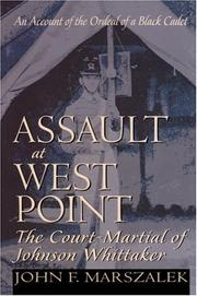 Assault at West Point by John F. Marszalek