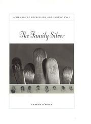 The family silver by Sharon O'Brien