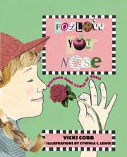 Follow Your Nose by Vicki Cobb