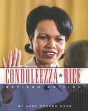 Condoleezza Rice (Gateway Biographies) by Mary Dodson Wade