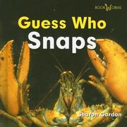 Guess who snaps = by Sharon Gordon