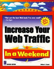 Cover of: Increase your Web traffic in a weekend by William R. Stanek