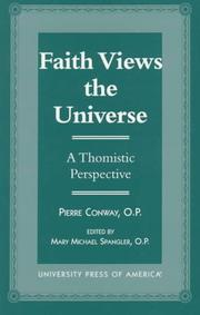 Faith views the universe by Pierre Conway