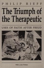 The triumph of the therapeutic by Philip Rieff