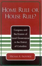 Home rule or house rule by Michael K. Fauntroy