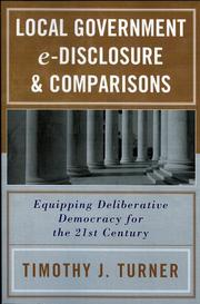 Local government e-disclosure &amp; comparisons by Timothy J. Turner