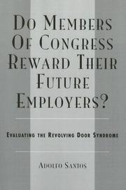 Do Members of Congress Reward Their Future Employers? by Adolfo Santos