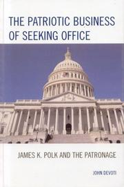 The Patriotic Business of Seeking Office by John Devoti