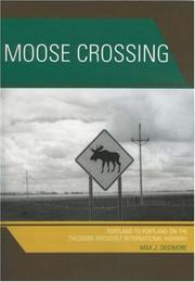 Moose Crossing by Max J. Skidmore