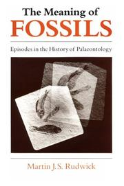 The meaning of fossils by M. J. S. Rudwick