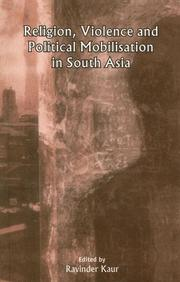 Religion, violence, and political mobilisation in South Asia