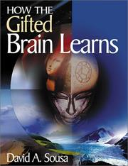 How the Gifted Brain Learns by David A. Sousa