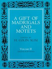 A Gift of Madrigals and Motets PDF