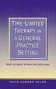 Time-Limited Therapy in a General Practice Setting by Glyn Hudson-Allez