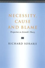 Necessity, cause, and blame by Richard Sorabji