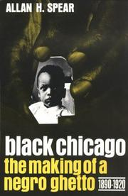 Black Chicago by Allan H. Spear