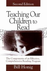 Teaching Our Children to Read by Bill Honig