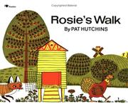 Rosie&#39;s walk by Pat Hutchins
