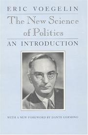 The new science of politics by Voegelin, Eric