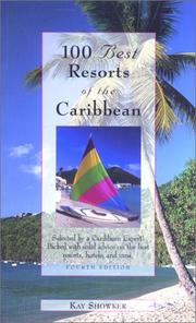 100 Best Resorts of the Caribbean by Kay Showker