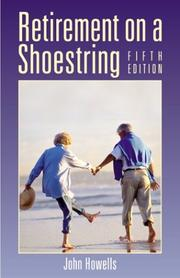 Retirement on a shoestring by Howells, John