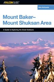 A FalconGuide to the Mount Baker-Mount Shuksan Area (Exploring Series) PDF