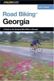 Road Biking Georgia by John T. Trussell
